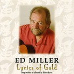 Ed Miller: Lyrics of Gold (Wellfield CD-027D)