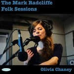 Olivia Chaney: The Mark Radcliffe Folk Sessions (Delphonic DELPH027)