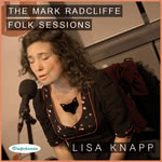 Lisa Knapp: The Mark Radcliffe Folk Sessions (Delphonic DELPH0xx)