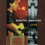 Martin Simpson: Live (Red House RHR CD 106)