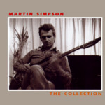 Martin Simpson: The Collection (Topic TSCD430)