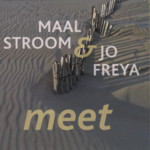 Maalstroom & Jo Freya: Meet (No Masters NMCD36)
