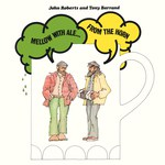John Roberts & Tony Barrand: Mellow With Ale from the Horn (Front Hall FHR-04)