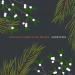 Josienne Clarke & Ben Walker: Midwinter (private issue JCBW002)