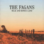 The Fagans: Milk and Honey Land (The Fagans FMCD006)