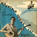 Guy Carawan: Mountain Songs and Banjo Tunes (Topic 10T24)