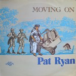 Pat Ryan: Moving On (Traditional Sound TSR 043)