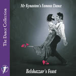 Belshazzar's Feast: Mr Kynaston's Famous Dance (WildGoose WGS298CD)