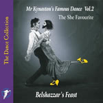 Belshazzar's Feast: Mr Kynaston's Famous Dance, Vol. 2 (WildGoose WGS310CD)