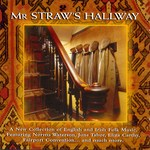 Mr Straw's Hallway (Terra Nova TERR CD019/020)