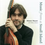 Simon Mayor: Music from a Small Island (Acoustics CDACS 055)
