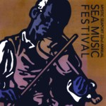 22nd Annual Sea Music Festival at Mystic Seaport