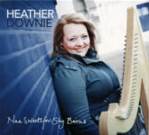 Heather Downie: Nae Sweets for Shy Bairns (HBoss HBRCD01)