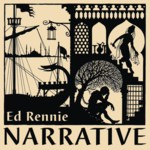 Ed Rennie: Narrative (Fellside FECD185)
