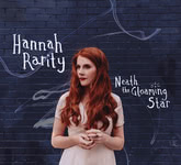 Hannah Rarity: Neath the Gloaming Star (own label HR085NEA)