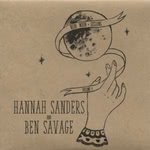Hannah Sanders & Ben Savage: New Moon Sessions Vol 1 (Sungrazing)