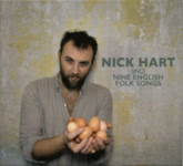 Nick Hart Sings Nine English Folk Songs (Roebuck RRCD002)