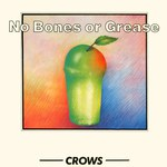Crows: No Bones or Grease (Dragon DRGN 861)