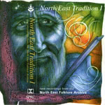 Various Artists: North East Tradition I (Springthyme SPRC 1040)