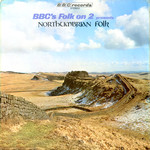 Northumbrian Folk (BBC REC 118S)