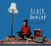 Blair Dunlop: Notes from an Island (Gilded Wings GWR005)