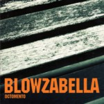 Blowzabella: Octomento (Blowzabella 1)