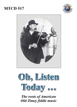 Oh, Listen Today … (Musical Traditions MTCD517)