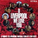 Stan Kelly: O Liverpool We Love You (Transatlantic XTRA 1076)