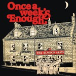 Blagdon Arms Folk Club: Once a Week's Enough (private issue C.2005)