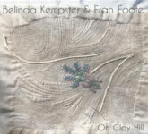 Belinda Kempster & Fran Foote: On Clay Hill (From Here SITW013CD)