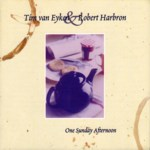 Tim van Eyken & Robert Harbron: One Sunday Afternoon (Beautiful Jo BEJOCD-34)