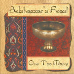 Belshazzar's Feast: One Too Many (WildGoose WGS276CD)