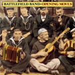 Battlefield Band: Opening Moves (Topic TSCD468)