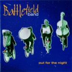 Battlefield Band: Out for the Night (Temple COMD2094)