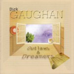 Dick Gaughan: Outlaws and Dreamers (Greentrax CDTRAX222)