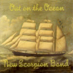 The New Scorpion Band: Out on the Ocean (The New Scorpion Band NSB04)