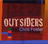 Chris Foster: Outsiders (Green Man GMCD003)