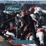 Over the Hills and Far Away: The Music of Sharpe (Virgin VTCD81)