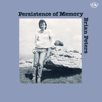 Brian Peters: Persistence of Memory (Fellside FE051)