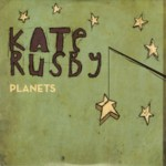 Kate Rusby: Planets (Pure PRCD25)