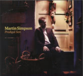 Martin Simpson: Martin Simpson: Prodigal Son (Topic TSCD567)