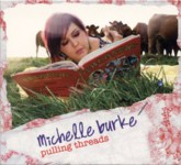 Michelle Burke: Pulling Threads (Kilkronat KLC001CD)