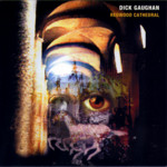 Dick Gaughan: Redwood Cathedral (Greentrax CDTRAX158)