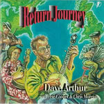 Dave Arthur with Pete Cooper & Chris Moreton: Return Journey (WildGoose WGS313CD)