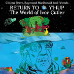 Return to Y'Hup (Chemical Underground CHEM255CD)