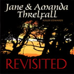 Jane & Amanda Threlfall: Revisited (WBCD003)