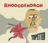 Topette!!: Rhododendron (Topette!! TPT003)