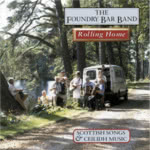The Foundry Bar Band: Rolling Home (Springthyme SPRCD 1026)