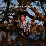 Martin Simpson: Rooted (Topic TXCD598)