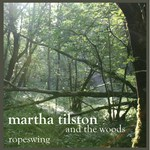 Martha Tilston and the Woods: Ropeswing (Squiggly SQRCD02)